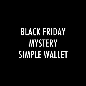 Black Friday Mystery Simple Wallet