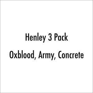 Henley 3Pk (Oxblood, Army, Concrete)